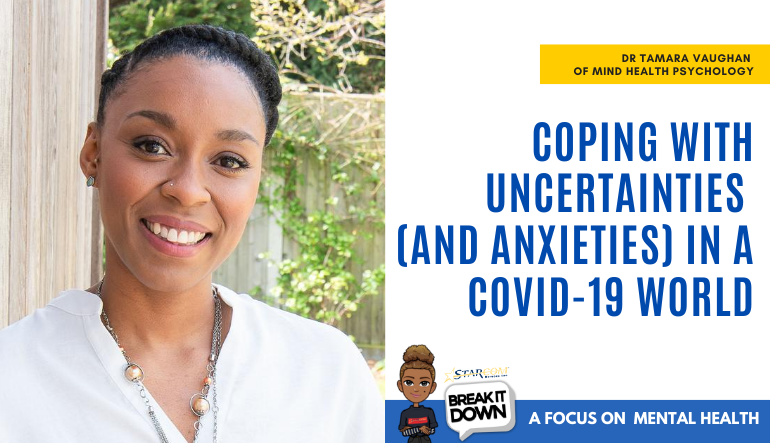 Break it Down: Coping With Uncertainties (And Anxieties) In A COVID-19 World