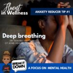 Break It Down: Deep Breathing – A Practice Guide
